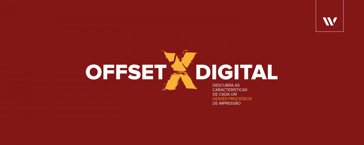 Diferenças básicas entre processo offset e digital | Power Graphics