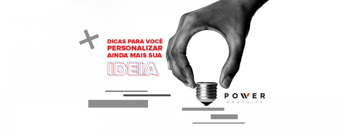 AF-20190510-Imagem-Blog-Power-Dicas-Personalizar-Ideia